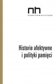 okładka Historie afektywne i polityki pamięci. Ebook | EPUB,MOBI | Praca zbiorowa