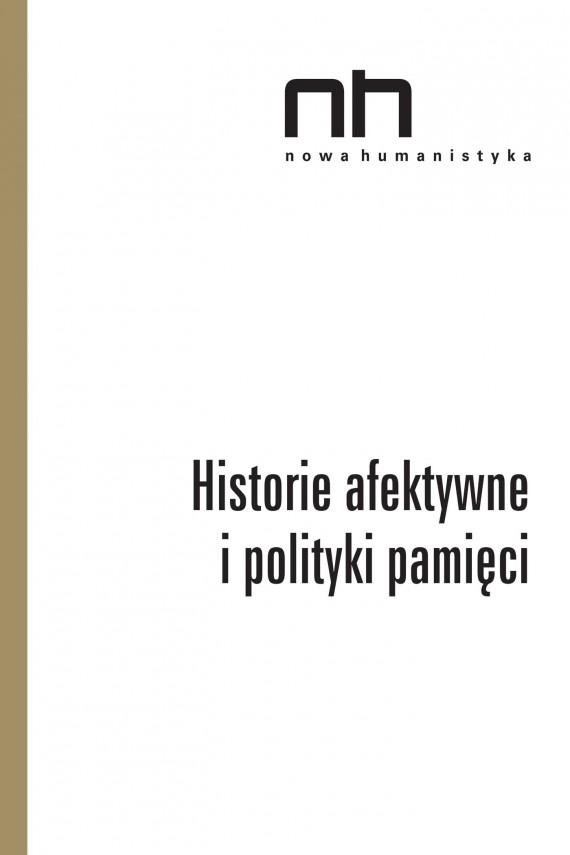 okładka Historie afektywne i polityki pamięci. Ebook | EPUB, MOBI | Praca zbiorowa