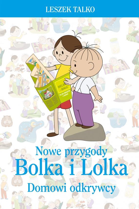 okładka Nowe przygody Bolka i Lolkaebook | EPUB, MOBI | Leszek Talko