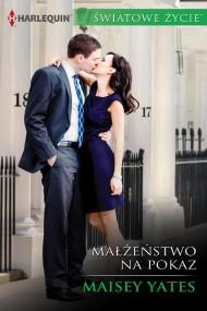 okładka Małżeństwo na pokaz. Ebook | EPUB,MOBI | Maisey Yates
