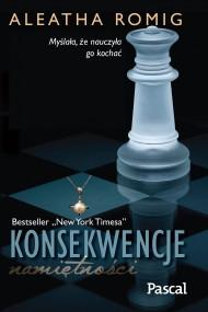 okładka Konsekwencje namiętności, Ebook | Aleatha  Romig