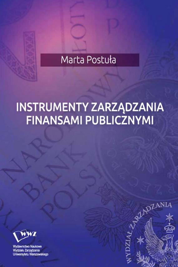 okładka Instrumenty zarządzania finansami publicznymi. Ebook | PDF | Marta  Postuła