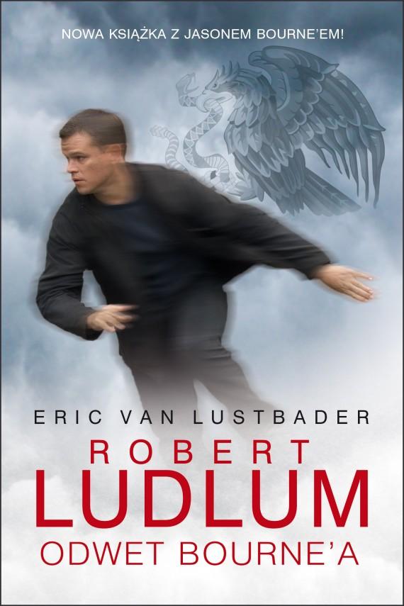 okładka Odwet Bourne'a. Ebook | EPUB, MOBI | Robert Ludlum, Eric Van Lustbader, Jan Kraśko