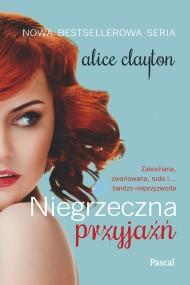 okładka Niegrzeczna przyjaźń, Ebook | Alice Clayton