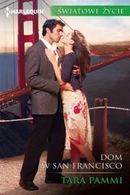 okładka Dom w San Francisco. Ebook   EPUB,MOBI   Tara Pammi