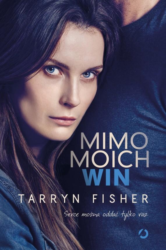 okładka Mimo moich winebook | EPUB, MOBI | Tarryn Fisher