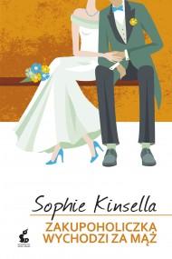 okładka Zakupoholiczka wychodzi za mąż, Ebook | Sophie Kinsella, Joanna Grabarek