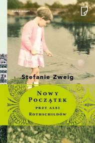 okładka Nowy początek przy alei Rothschildów. Ebook | EPUB,MOBI | Stefanie Zweig