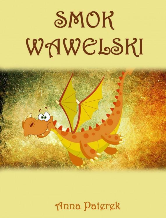 okładka Smok Wawelskiebook   PDF   Anna Paterek