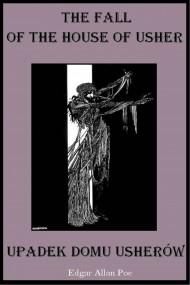 okładka The Fall of the House of Usher – Zagłada domu Usherów, Ebook | Edgar Allan Poe