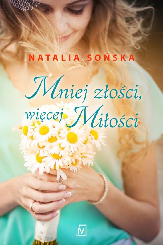 okładka Mniej złości, więcej miłościebook | EPUB, MOBI | Natalia Sońska