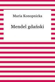 okładka Mendel gdański, Ebook   Maria Konopnicka