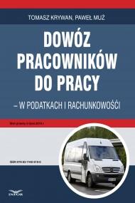 okładka Dowóz pracowników do pracy - w podatkach i rachunkowości. Ebook | PDF | Tomasz Krywan, Paweł Muż
