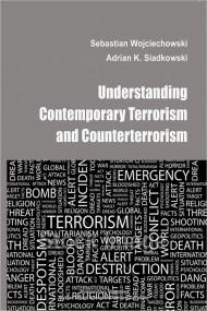 okładka Understanding contemporary terrorism and counterterrorism. Ebook | PDF | Adrian K.  Siadkowski, Sebastian  Wojciechowski