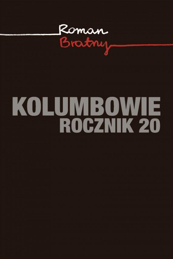 okładka Kolumbowie. Rocznik 20. Ebook | EPUB, MOBI | Roman Bratny