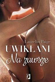 okładka Uwikłani. Na zawsze. Ebook | EPUB,MOBI | Laurelin Paige
