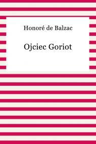 okładka Ojciec Goriot, Ebook | Honoriusz Balzac