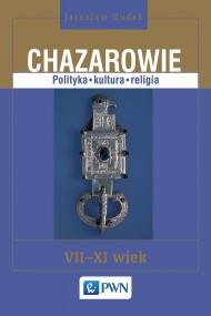 okładka Chazarowie. Polityka kultura religia. Ebook   EPUB,MOBI   Jarosław  Dudek