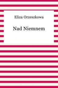 okładka Nad Niemnem. Ebook | EPUB | Eliza Orzeszkowa