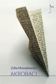 okładka Akrobaci. Ebook | EPUB,MOBI | Zofia Mossakowska
