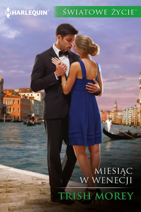 okładka Miesiąc w Wenecji. Ebook | EPUB, MOBI | Trish Morey