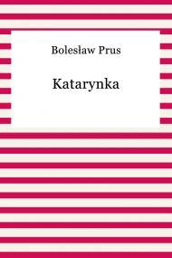 okładka Katarynka. Ebook | papier | Bolesław Prus