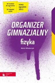 okładka Fizyka cz.1-4. Organizer gimnazjalny. Ebook | EPUB_DRM,MULTI | Marta Włodarczyk