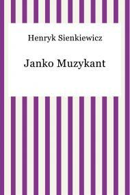 okładka Janko Muzykant. Ebook | papier | Henryk Sienkiewicz