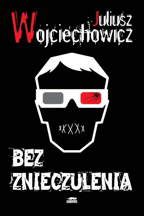 okładka Bez znieczulenia. Ebook | EPUB, MOBI | Juliusz Wojciechowicz