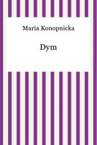 okładka Dym, Ebook   Maria Konopnicka
