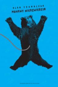 okładka Moment niedźwiedzia. Ebook | EPUB,MOBI | Olga Tokarczuk