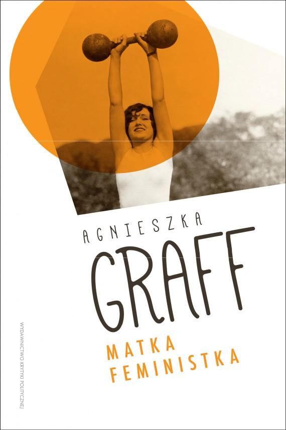 okładka Matka Feministkaebook | EPUB, MOBI | Agnieszka  Graff
