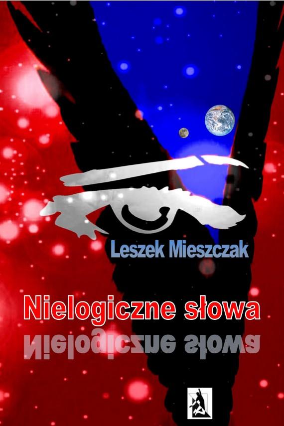 okładka Nielogiczne słowaebook | EPUB, MOBI | Leszek Mieszczak