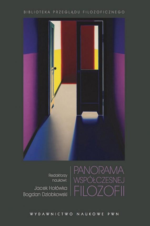 okładka Panorama współczesnej filozofiiebook | EPUB, MOBI | Jacek  Hołówka, Bogdan  Dziobkowski