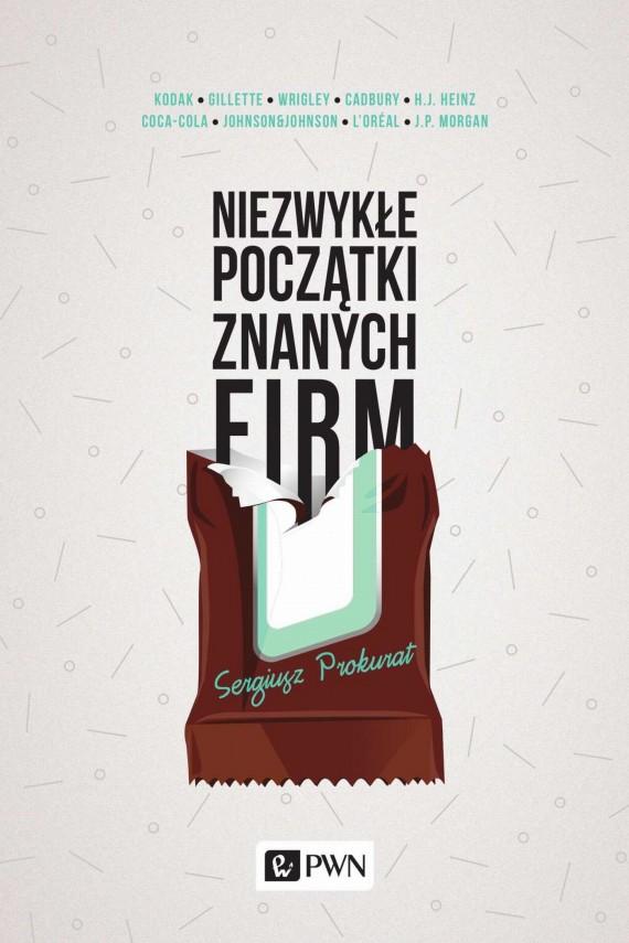 okładka Niezwykłe początki znanych firmebook | EPUB, MOBI | Sergiusz  Prokurat