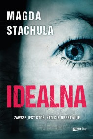 okładka Idealna. Ebook | papier | Magda Stachula