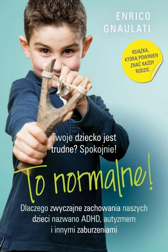okładka To normalne!ebook | EPUB, MOBI | Enrico Gnaulati