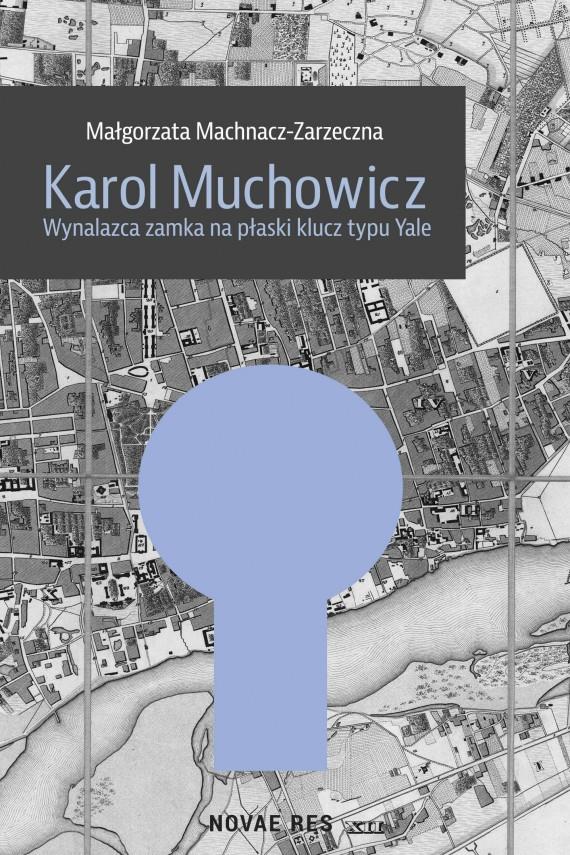 okładka Karol Muchowicz. Ebook   EPUB, MOBI   Małgorzata  Machnacz-Zarzeczna
