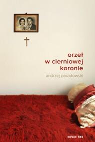 okładka Orzeł w cierniowej koronie. Ebook   EPUB,MOBI   Andrzej  Paradowski