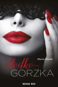 okładka Słodko-gorzka. Ebook | EPUB,MOBI | Marta  Malek
