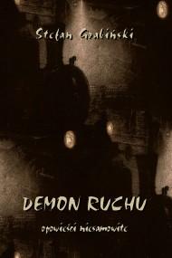 okładka Demon ruchu. Opowieści niesamowite. Ebook | PDF | Stefan Grabiński