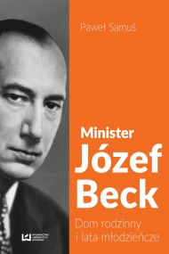 okładka Minister Józef Beck. Ebook | EPUB,MOBI | Paweł Samuś