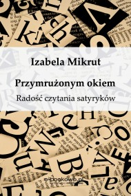 okładka Przymrużonym okiem. Ebook | Izabela Mikrut