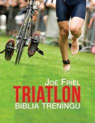 okładka Triatlon. Biblia treningu, Ebook   Joe  Friel, Joanna  Ryzenweber