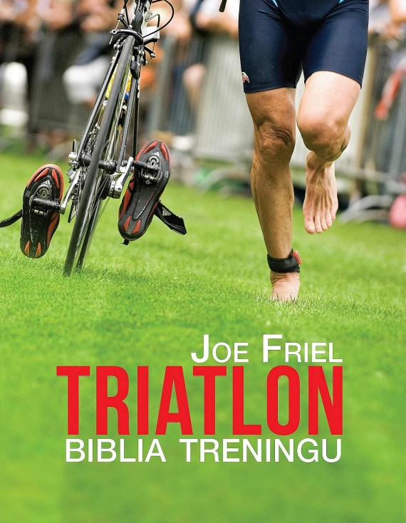 okładka Triatlon. Biblia treningu. Ebook   EPUB, MOBI   Joe  Friel, Joanna  Ryzenweber