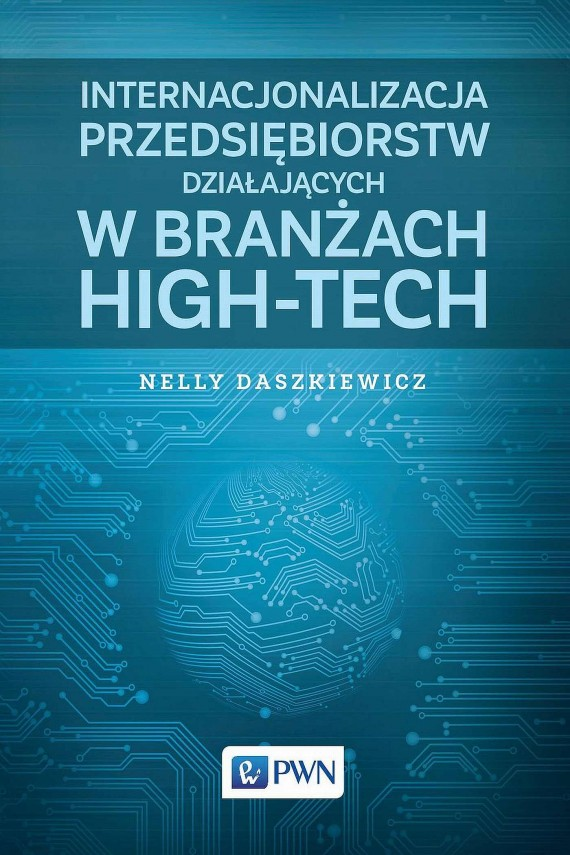 okładka Internacjonalizacja przedsiębiorstw działających w branżach high-tech. Ebook | EPUB, MOBI | Nelly  Daszkiewicz