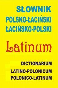okładka Słownik polsko-łaciński • łacińsko-polski, Ebook | praca zbiorowa