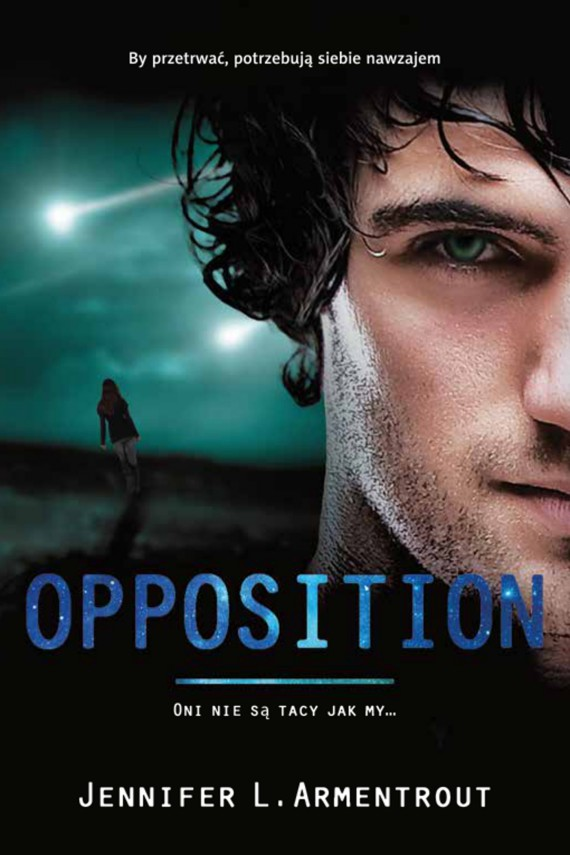 okładka Opposition. Ebook | EPUB, MOBI | Jennifer L. Armentrout