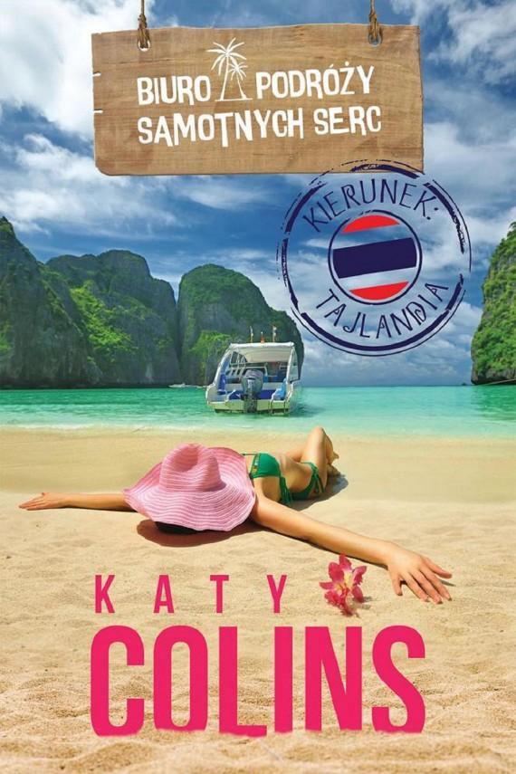 okładka Biuro Podróży Samotnych Serc Kierunek: Tajlandiaebook | EPUB, MOBI | Katy Colins