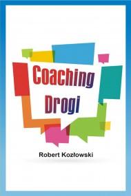 okładka Coaching Drogi, Ebook | Robert Kozłowski
